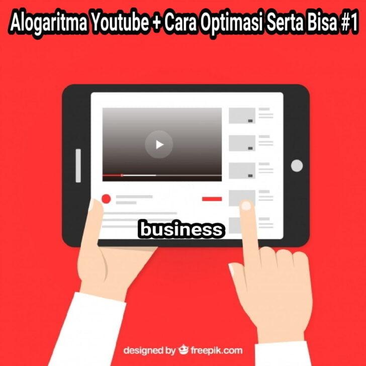 alogaritma youtube cara optimasi agar bisa 1 2 1